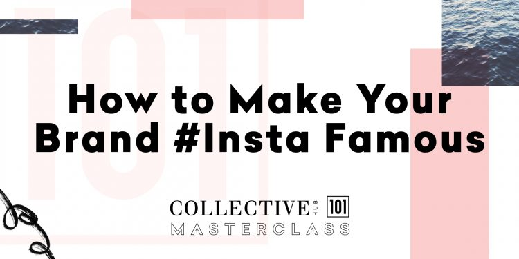 how to make your instagram famous